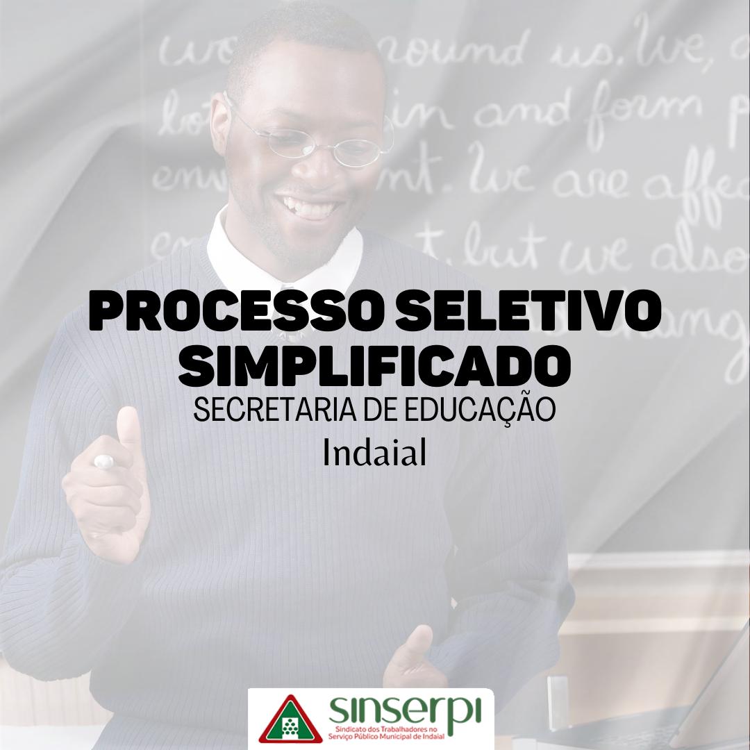 Processo Seletivo Simplificado da Secretaria de Educação de Indaial.