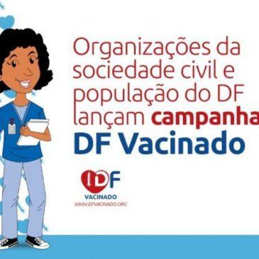 Organizações da sociedade civil e população do DF lançam campanha DF Vacinado