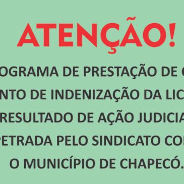 CRONOGRAMA DE PRESTAÇÃO DE CONTAS DO PAGAMENTO DE INDENIZAÇÃO DA LICENÇA PRÊMIO RESULTADO DE AÇÃO JUDICIAL IMPETRADA PELO SINDICATO CONTRA O MUNICÍPIO DE CHAPECÓ