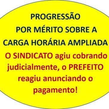PROGRESSÃO POR MÉRITO SOBRE A CARGA HORÁRIA AMPLIADA