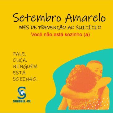 Setembro Amarelo – SINDGEL-CE
