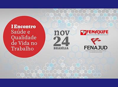 Sindiquinze participa nesta sexta do I Encontro de Saúde e Qualidade de Vida no Trabalho em Brasília