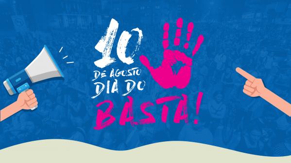 10 de agosto: Dia do Basta tem ato às 16h no centro de Campinas
