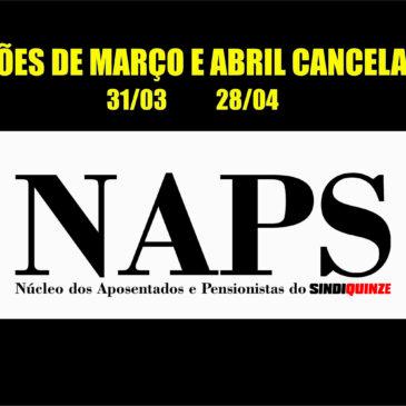 Reuniões do NAPS são canceladas