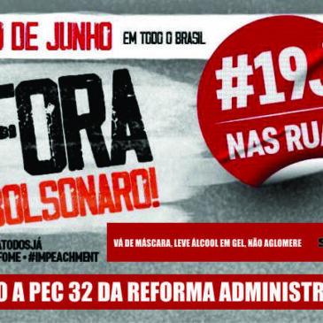 Fora Bolsonaro e contra a PEC 32: Sindiquinze participará neste sábado do 19J