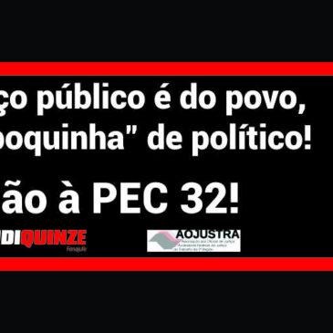 Sindiquinze e Aojustra espalham outdoors contra a PEC 32 por todo o Estado de São Paulo