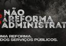 Frente Parlamentar lança petição contra reforma administrativa