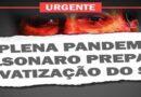 Governo Bolsonaro quer 'passar a boiada' da privatização do SUS
