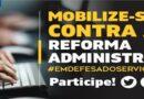 A mobilização contra a PEC 32/2020 precisa do seu reforço
