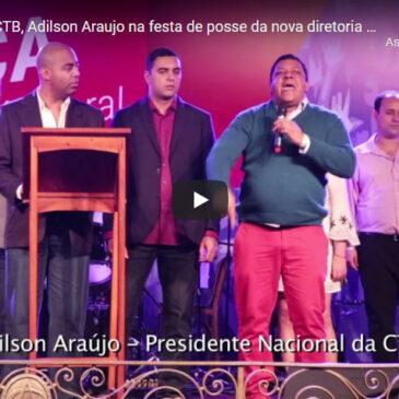 Presidente da CTB, Adilson Araujo na festa de posse da nova diretoria do SECRJ