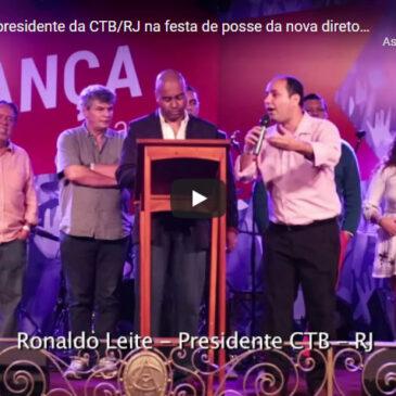Ronaldo Leite, presidente da CTB/RJ na festa de posse da nova diretoria do SECRJ