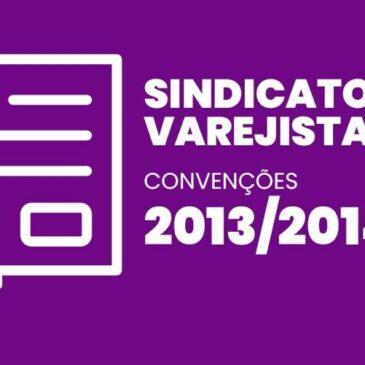 Sindicatos Varejistas 2013 / 2014