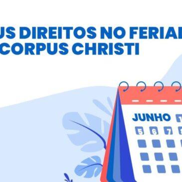 Amanhã é feriado de Corpus Christi, fique atento aos seus direitos
