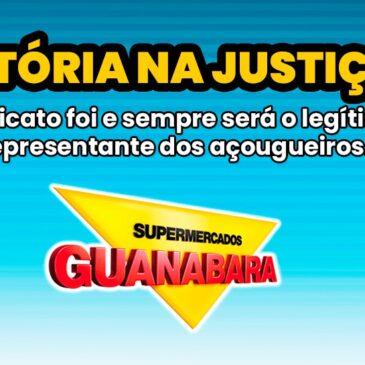 Sindicato é o legítimo representante dos açougueiros do Guanabara