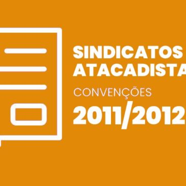 Sindicatos Atacadistas 2011 / 2012